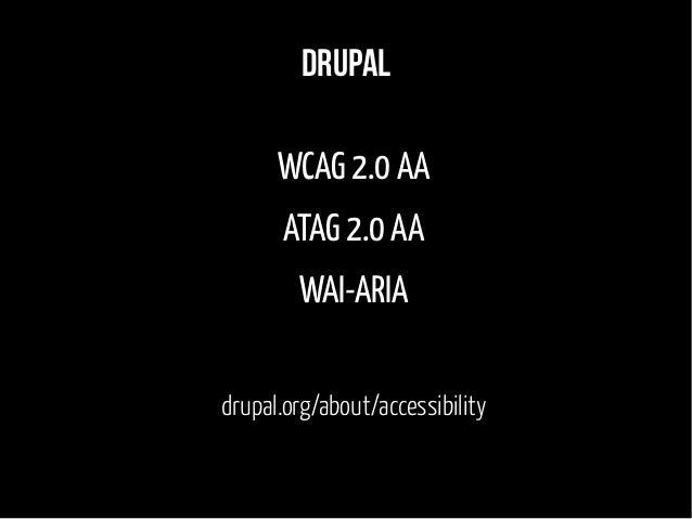 Accessibility documentation drupal.org/node/394094 drupal.org/node/465106
