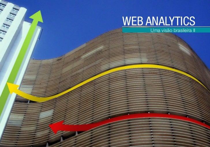 WEB ANALYTICS     Uma visão brasileira II