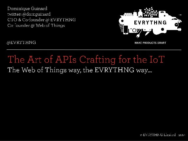 The Art of API Crafting for the IoT