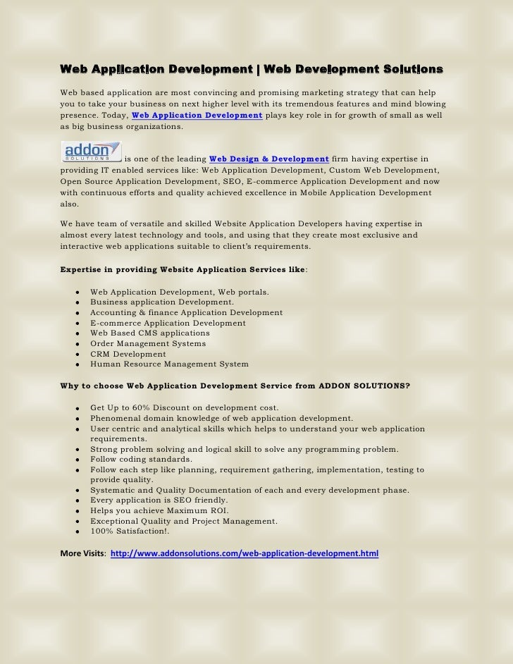 Web Application Development   Web Development SolutionsWeb based application are most convincing and promising marketing s...