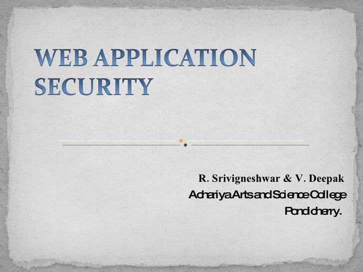 R. Srivigneshwar & V. Deepak Achariya Arts and Science College Pondicherry.