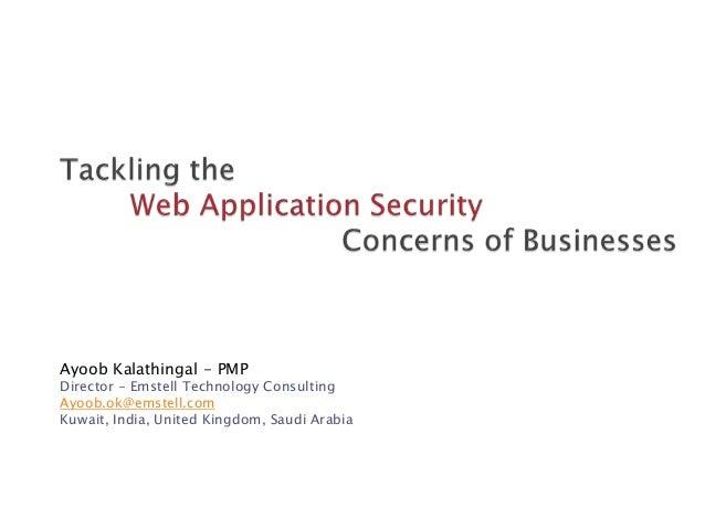 Ayoob Kalathingal - PMPDirector - Emstell Technology ConsultingAyoob.ok@emstell.comKuwait, India, United Kingdom, Saudi Ar...