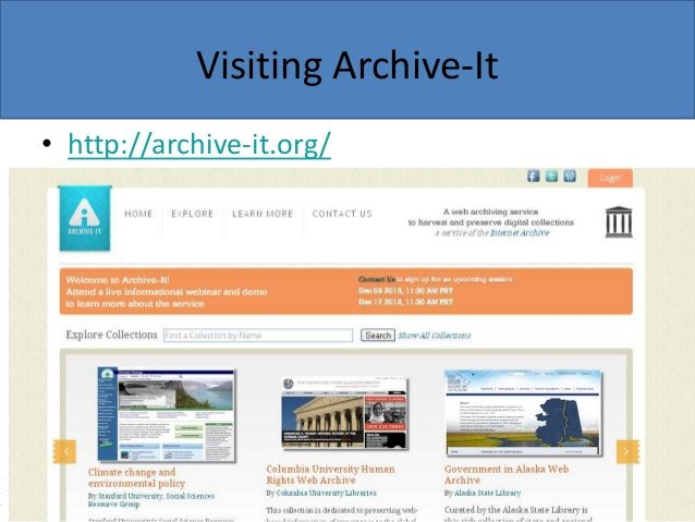 Visiting Archive-It • http://archive-it.org/