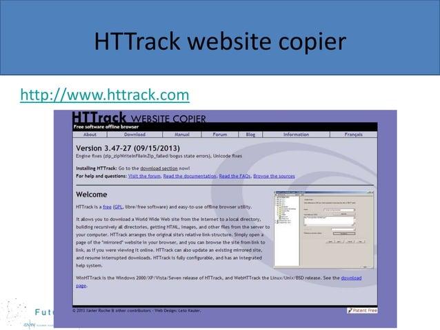 HTTrack website copier http://www.httrack.com