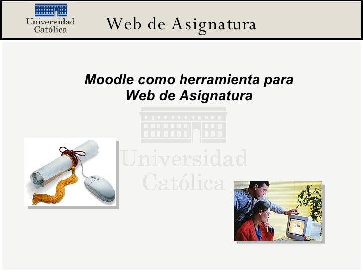 Web de Asignatura Moodle como herramienta para Web de Asignatura