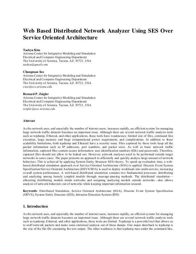 Web Based Distributed Network Analyzer Using SES Over Service Oriented Architecture Taekyu Kim Arizona Center for Integrat...