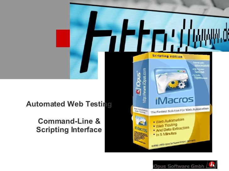 Automated Web Testing   Command-Line & Scripting Interface