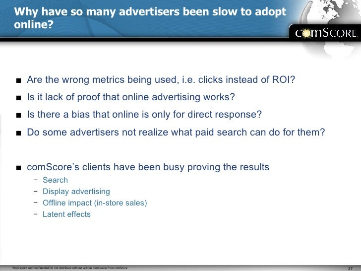 Why have so many advertisers been slow to adopt online? <ul><li>Are the wrong metrics being used, i.e. clicks instead of R...