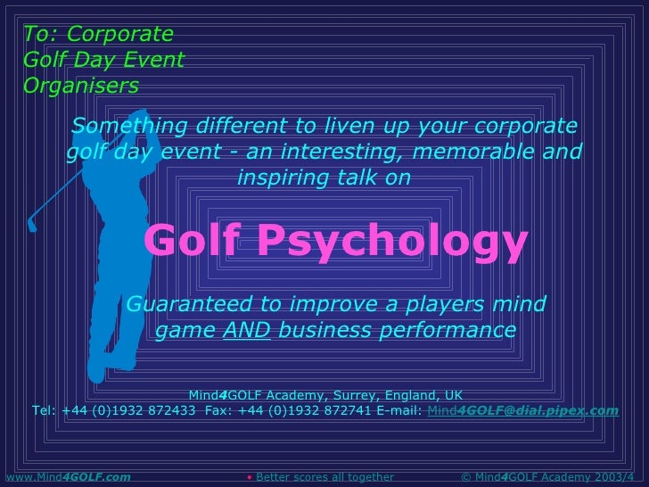 Golf Psychology Guaranteed to improve a players mind game  AND  business performance Mind 4 GOLF Academy, Surrey, England,...