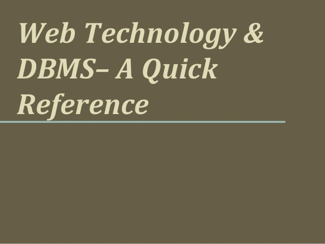 Web Technology &DBMS– A QuickReference