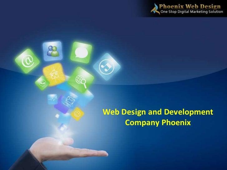 Web Design and Development     Company Phoenix