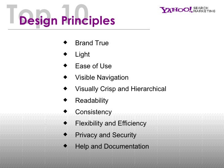 <ul><li>Brand True  </li></ul><ul><li>Light </li></ul><ul><li>Ease of Use </li></ul><ul><li>Visible Navigation </li></ul><...