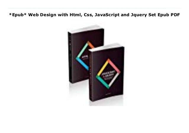 Epub Web Design With Html Css Javascript And Jquery Set Epub Pdf