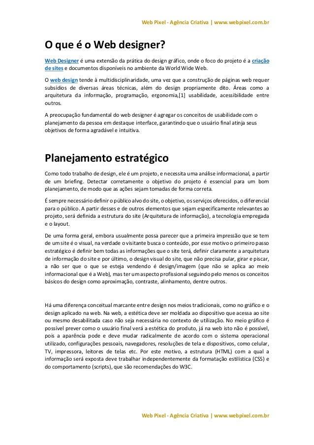 Web Pixel - Agência Criativa | www.webpixel.com.br Web Pixel - Agência Criativa | www.webpixel.com.br O que é o Web design...