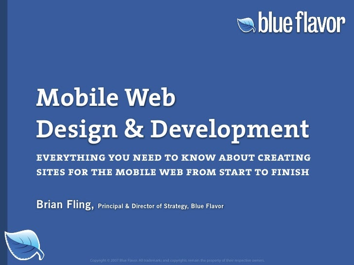 Mobile Web Design  Development everything you need to know about creating sites for the mobile web from start to finish  B...