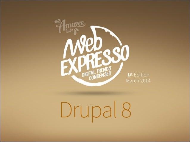 Drupal8 1st Edition March 2014