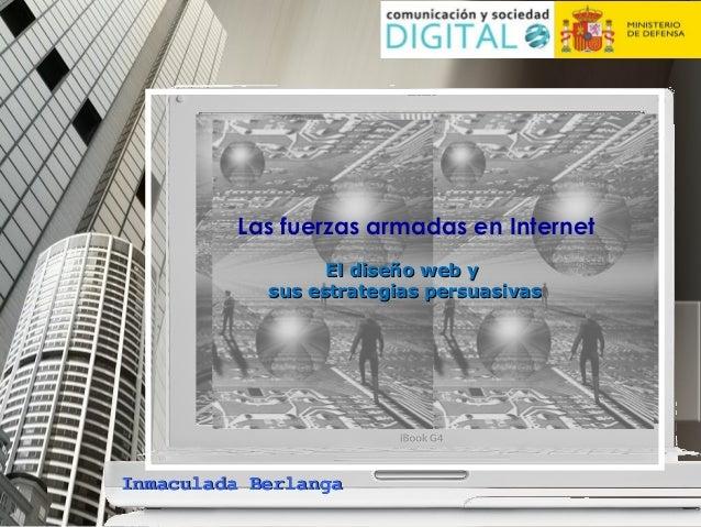 Las fuerzas armadas en Internet El diseño web y sus estrategias persuasivas  Inmaculada Berlanga