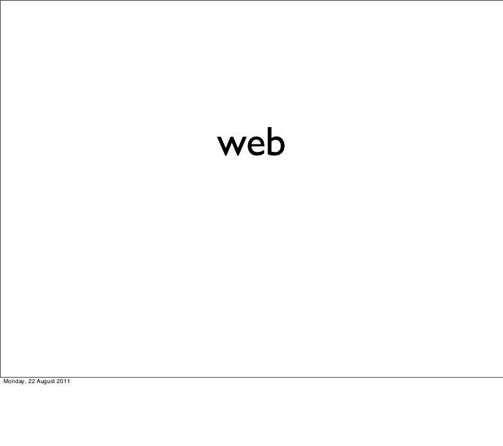 webMonday, 22 August 2011