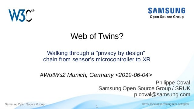 "Samsung Open Source Group 1 https://social.samsunginter.net/@rzr Web of Twins? Walking through a ""privacy by design"" chain..."