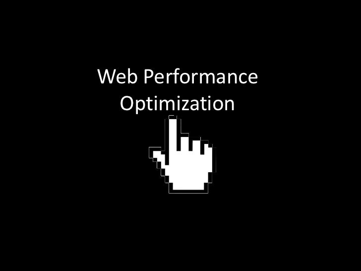 Web PerformanceOptimization<br />