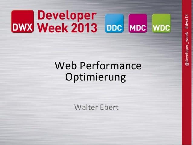 Web PerformanceOptimierungWalter Ebert