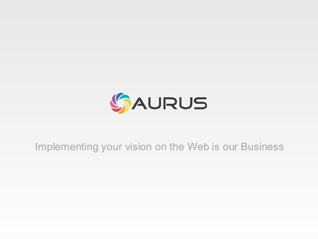 Implementing your vision on the Web is our Business