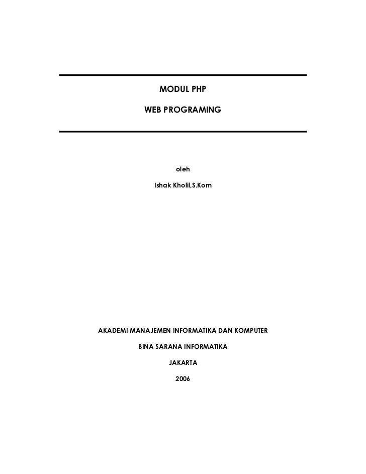MODUL PHP           WEB PROGRAMING                   oleh             Ishak Kholil,S.KomAKADEMI MANAJEMEN INFORMATIKA DAN ...