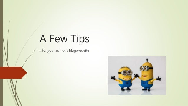 A Few Tips …for your author's blog/website