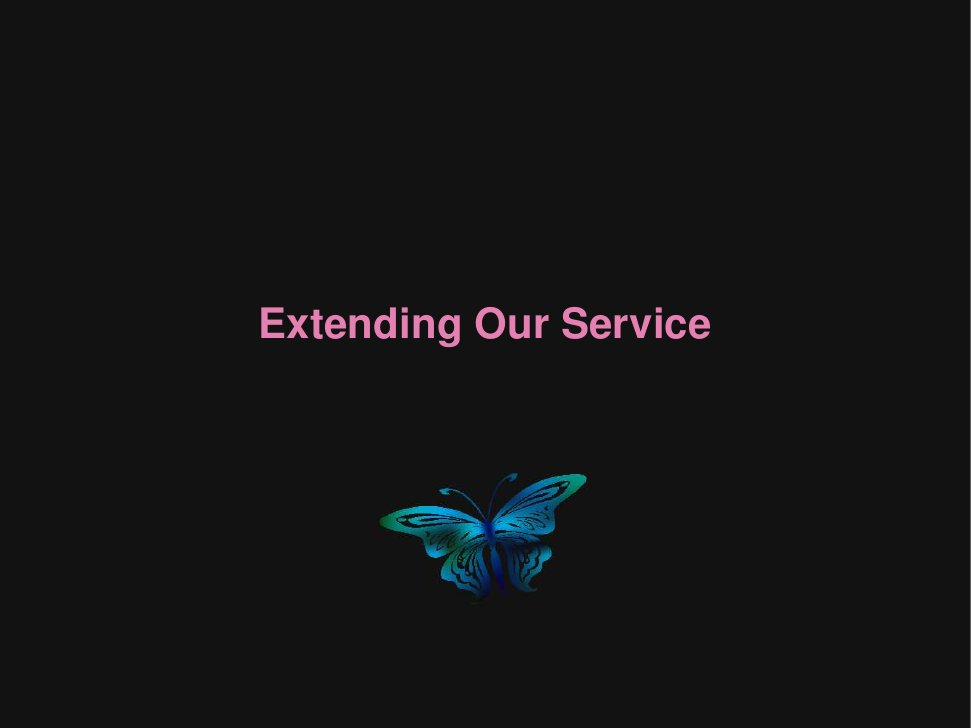 Extending Our Service