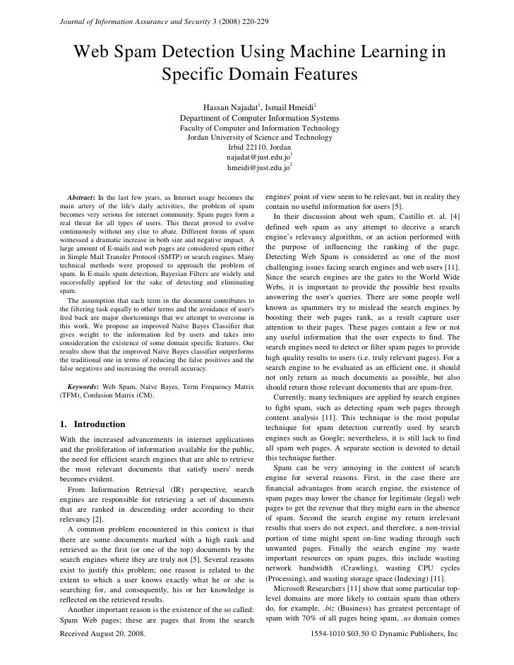 Journal of Information Assurance and Security 3 (2008) 220-229        Web Spam Detection Using Machine Learning in        ...