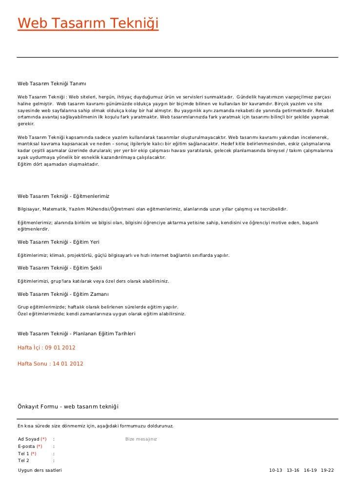 Web Tasarım TekniğiWeb Tasarım Tekniği TanımıWeb Tasarım Tekniği : Web siteleri, hergün, ihtiyaç duyduğumuz ürün ve servis...