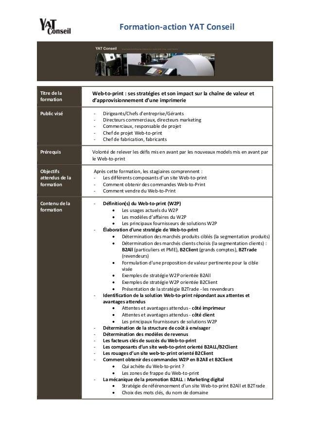 Formation-action YAT Conseil Titre de la formation Web-to-print : ses stratégies et son impact sur la chaîne de valeur et ...
