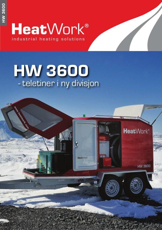 HW3600 HW 3600 - teletiner i ny divisjon
