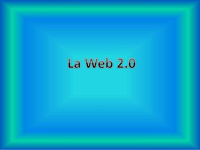 Evolución WEB 1.0 En 1989 Tim Berners-Lee: del CERN concibe la www Cambia la internet de 1970 Se populariza el uso de ht...