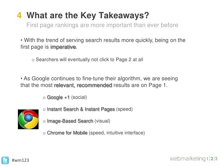 4 What are the Key Takeaways?     First page rankings are more important than ever before   • With the trend of serving se...