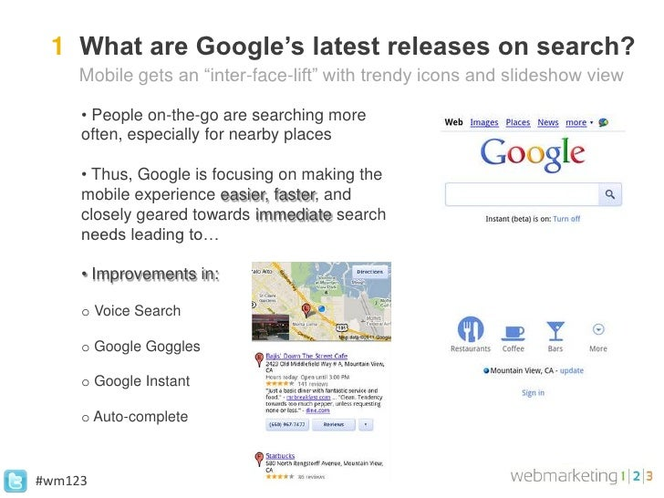"""1 What are Google's latest releases on search?     Mobile gets an """"inter-face-lift"""" with trendy icons and slideshow view  ..."""
