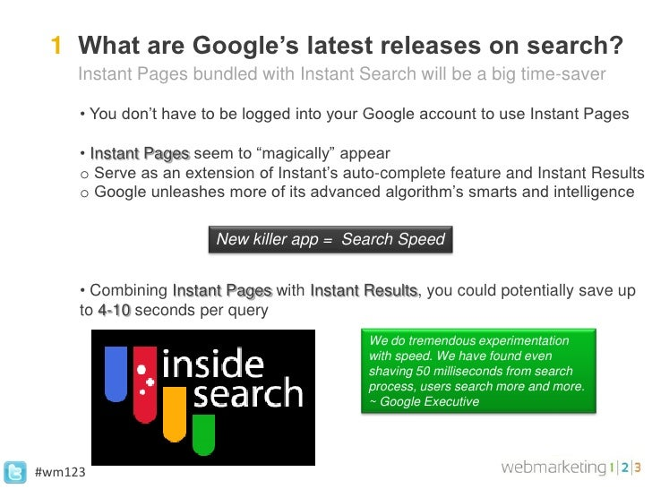 1 What are Google's latest releases on search?     Instant Pages bundled with Instant Search will be a big time-saver     ...