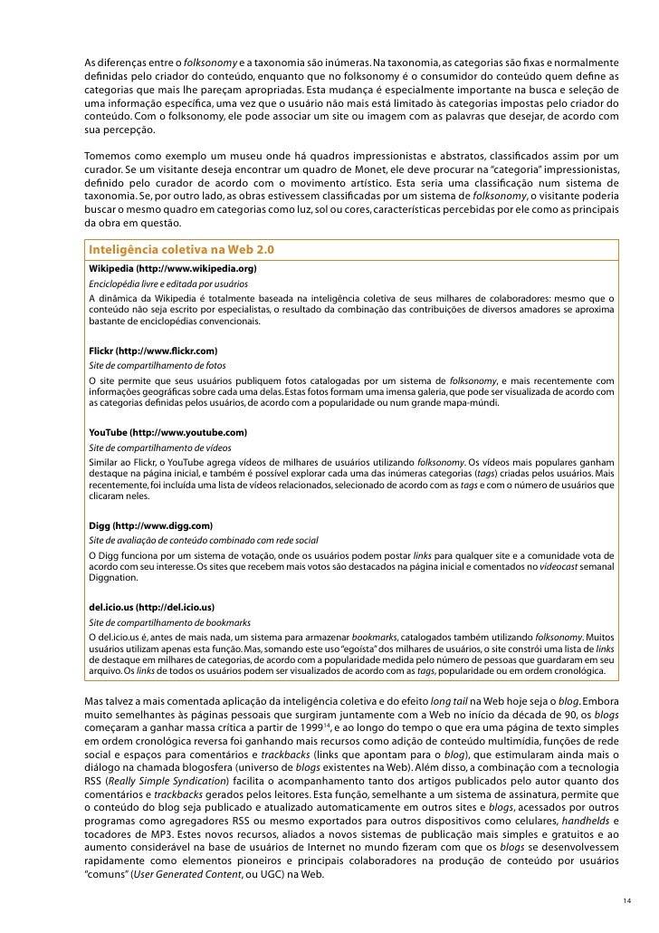 Sites pessoais                                       Blogs  Estáticos, com conteúdo publicado em páginas         Dinâmicos...