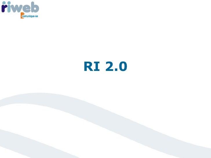 RI 2.0