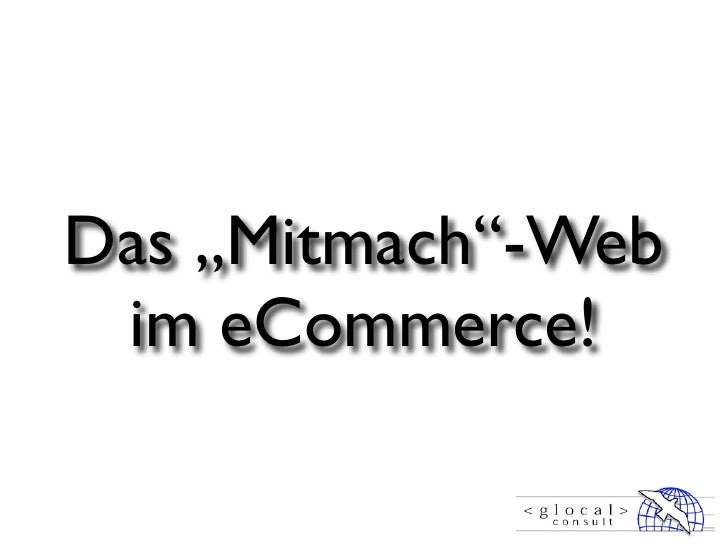 """Das """"Mitmach""""-Web  im eCommerce!"""
