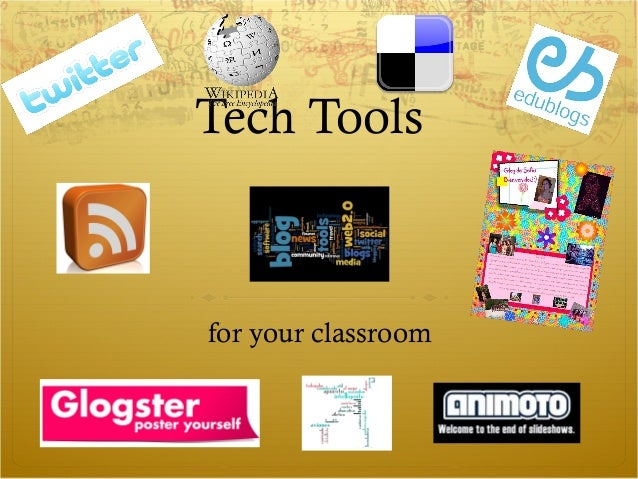 Tech Tools for your classroom