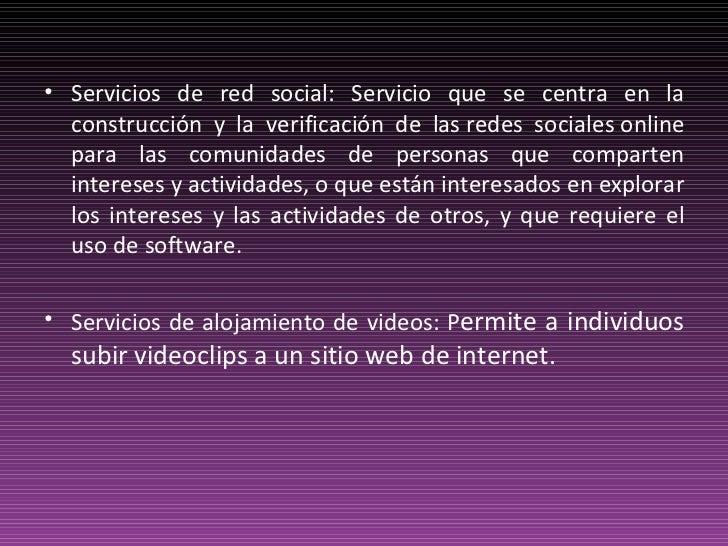 <ul><li>Servicios de red social: Servicio que se centra en la construcción y la verificación de lasredes socialesonline ...