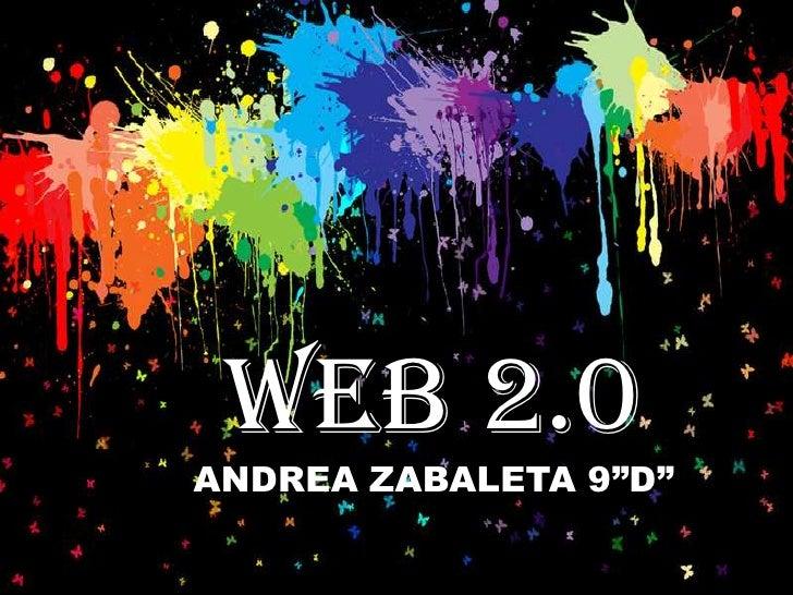 """WEB 2.0ANDREA ZABALETA 9""""D"""""""
