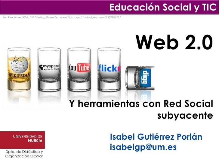 "Educación Social y TICPor Alex Muse ""Web 2.0 Drinking Game""en www.flickr.com/photos/alexmuse/255998171/                   ..."