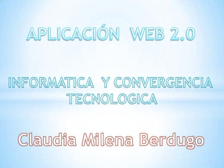 El término Web 2.0 está asociado a aplicaciones web quefacilitan el compartir información, la interoperabilidad, eldiseño ...