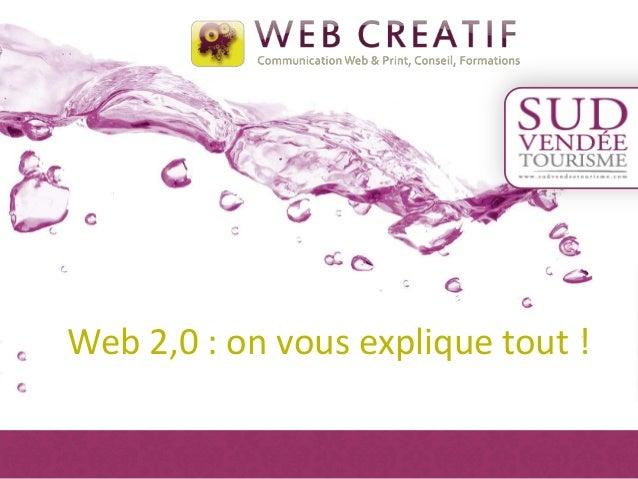 Web 2,0 : on vous explique tout !