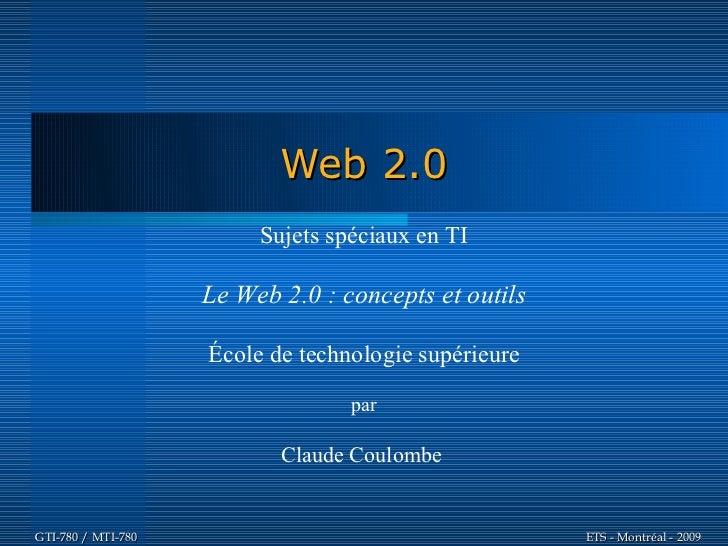 Web 2.0                          Sujets spéciaux en TI                      Le Web 2.0 : concepts et outils               ...