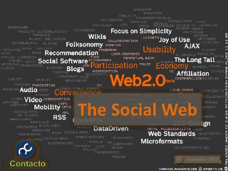 The Social Web<br />nContacto - 2011<br />cc<br />1<br />