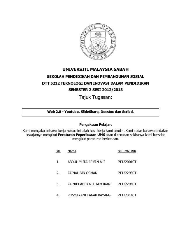 UNIVERSITI MALAYSIA SABAH               SEKOLAH PENDIDIKAN DAN PEMBANGUNAN SOSIAL            DTT 5212 TEKNOLOGI DAN INOVAS...