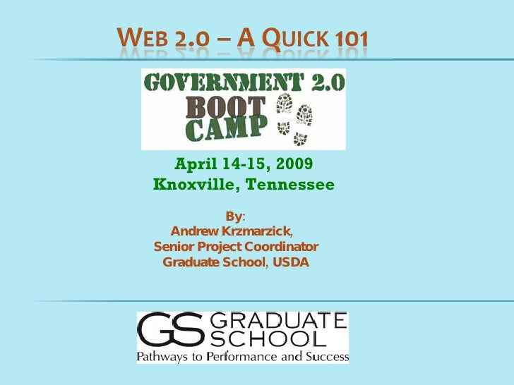 By: Andrew Krzmarzick,  Senior Project Coordinator Graduate School, USDA April 14-15, 2009 Knoxville, Tennessee